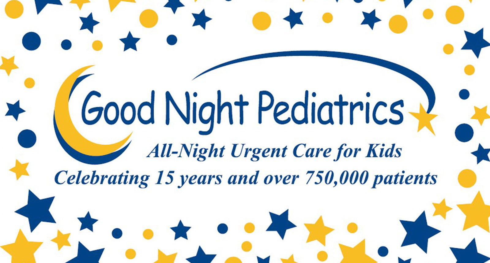 Good Night Pediatrics 15 Year Anniversary