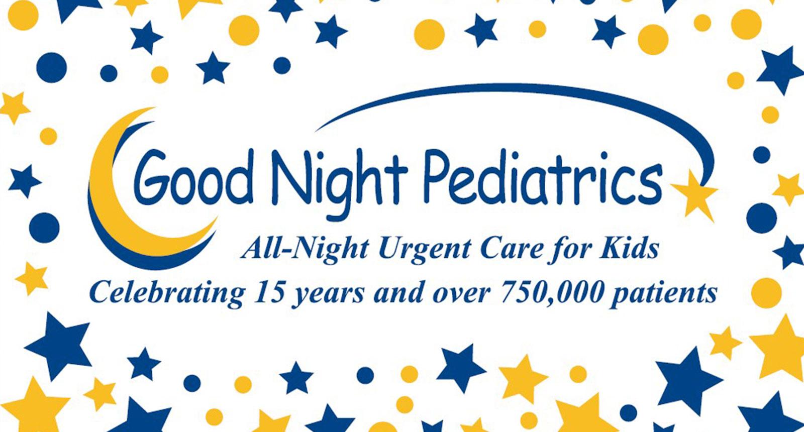 Good Night Pediatrics 15 Year Anniversary